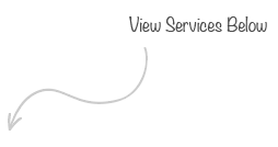 View Services Below
